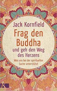 Kornfield, Jack - Frag den Buddha